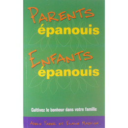 Parents épanouis, Enfants épanouis (Faber et Mazlish)